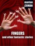 Marian Coman - Fingers