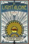 04. By Light Alone